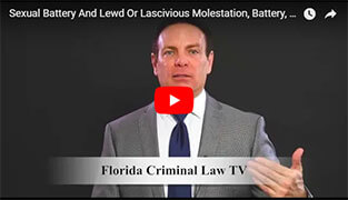 Sexual Battery And Lewd Or Lascivious Molestation