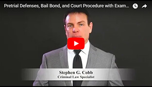 Pretrial Defenses, Bail Bond, and Court Procedure